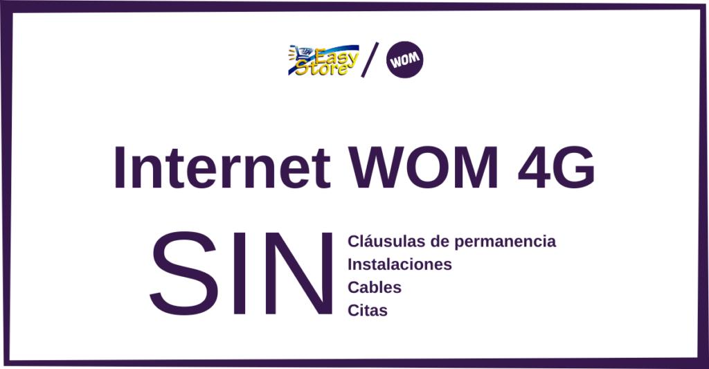 INTERNET WOM 4G